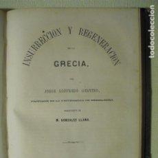 Libros antiguos: 1867 INSURRECCION Y REGENERACION DE LA GRECIA J.G.GERVINO FOLIO MAYOR. Lote 143598390