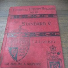 Libros antiguos: HISTORY OF ENGLAND. Nº III. EDITED BY THOS J. LIVESEY. THE GRANVILLE HISTORY READERS. EN INGLES.. Lote 143601870