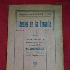 Libros antiguos: LIBRITO PROFESOR HINDU MR JINARAJADASASUPLEMENTO DE FIAT LUX IDEALES DE LA TEOSOFIA. Lote 143603954