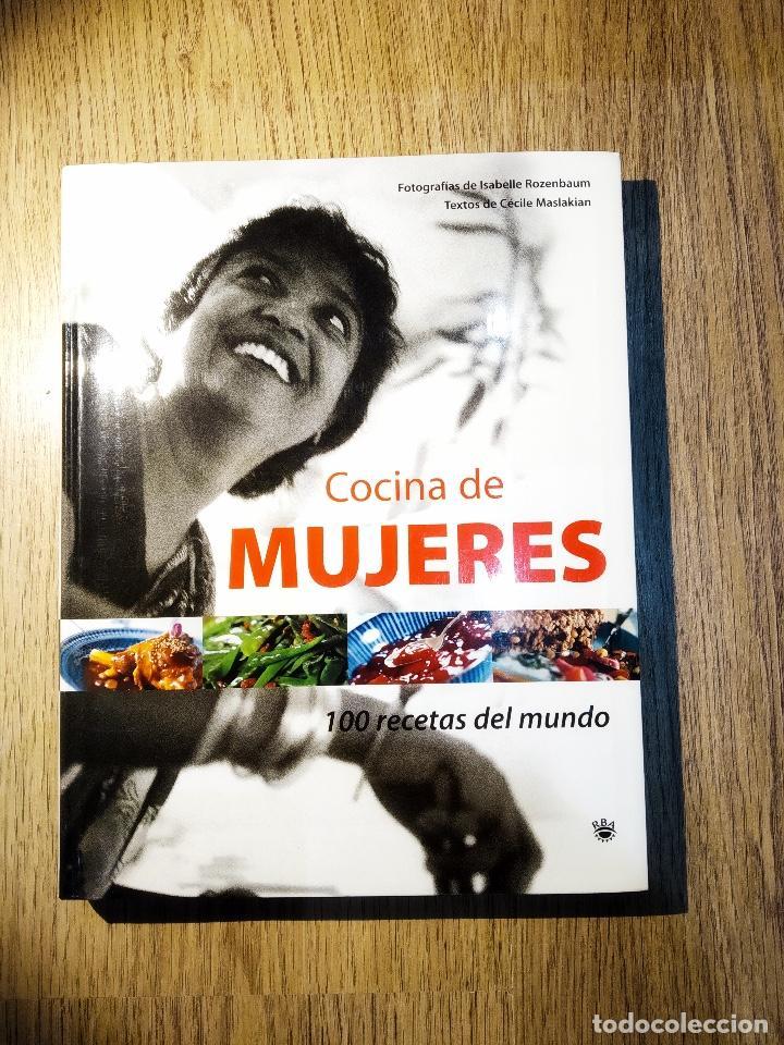 COCINA DE MUJERES. 100 RECETAS DEL MUNDO (Libros Antiguos, Raros y Curiosos - Cocina y Gastronomía)