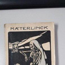 Libros antiguos: LA MUERTE MAETERLINCK . Lote 143614686