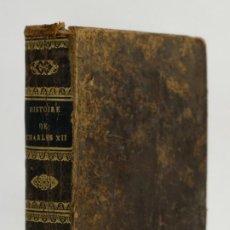 Libros antiguos: HISTOIRE DE CHARLES XII, ROI DE SUÈDE-ED.J.GAUDE, 1810. Lote 143625338