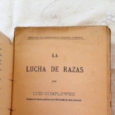 Libros antiguos: LA LUCHA DE RAZAS LUIS GUMPLOWICZ S/F EDITORA LA ESPAÑA MODERNA. Lote 143635614