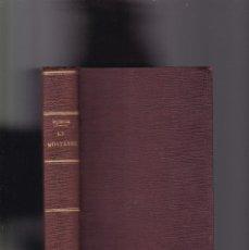 Libros antiguos: JOSÉ MARÍA DE PEREDA - LA MONTÁLVEZ - IMPRENTA Y FUNDICIÓN DE M. TELLO 1888. Lote 143637066
