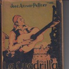 Libros antiguos: 1924 VALENCIA LA CUADRILLA DE GATICO NEGRO JOSE AZNAR PELLICER. 268 PAG. Lote 143645466