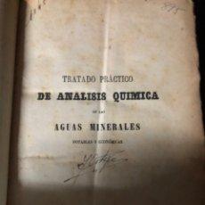 Libros antiguos: TRATADO PRÁCTICO DE ANÁLISIS QUÍMICA DE LAS AGUAS MINERALES POTABLES Y ECONÓMICAS -OSSIAN - AÑO 1858. Lote 143693638