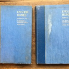 Libros antiguos: CURIOSO ENGLISH HOMES CASAS INGLESAS AÑOS 1921 Y 1928 - AVRAY TIPPING & CHRISTOPHER HUSSEY, LONDRES. Lote 143782618