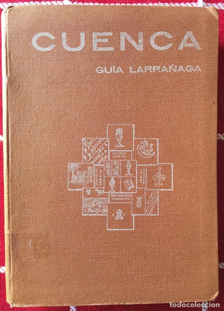 GUÍA LARRAÑAGA 1929 CUENCA (Libros Antiguos, Raros y Curiosos - Historia - Otros)