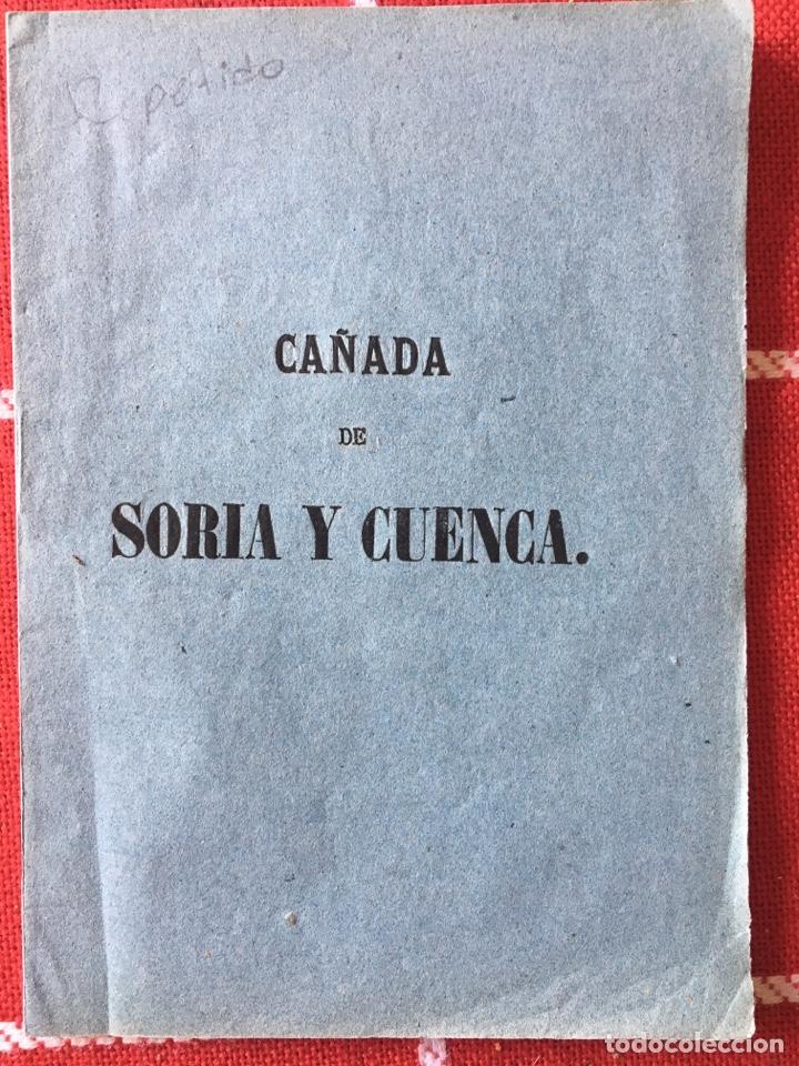 CAÑADA REAL DE SORIA Y CUENCA 1860 (Libros Antiguos, Raros y Curiosos - Historia - Otros)