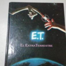 Libros antiguos: ET EL EXTRATERESTRE.. Lote 143843110