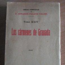 Libros antiguos: LOS CÁRMENES DE GRANADA, PALACIO VALDÉS, 1929. Lote 143900594