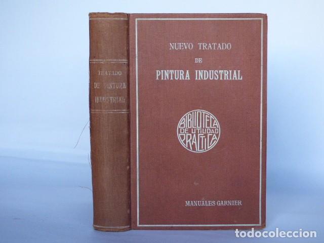 NUEVO TRATADO DE PINTURA INDUSTRIAL: ADORNO Y DECORADO - PAUL FLEURY - GARNIER HOS. S F (Libros Antiguos, Raros y Curiosos - Ciencias, Manuales y Oficios - Otros)