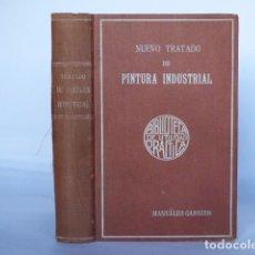 Old books - NUEVO TRATADO DE PINTURA INDUSTRIAL: ADORNO Y DECORADO - Paul Fleury - GARNIER Hos. s f - 143934686