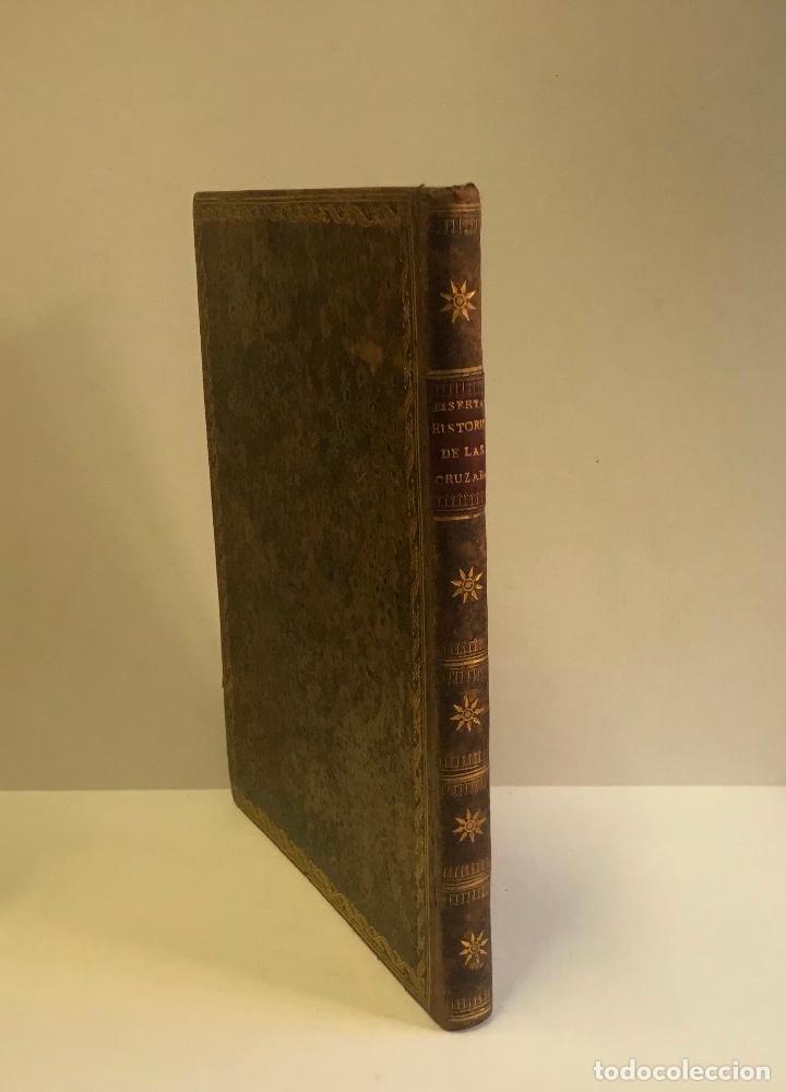 Libros antiguos: DISERTACION HISTÓRICA SOBRE LA PARTE QUE TUVIÉRON LOS ESPAÑOLES EN LAS GUERRAS DE ULTRAMAR Ó DE LAS - Foto 6 - 142425621