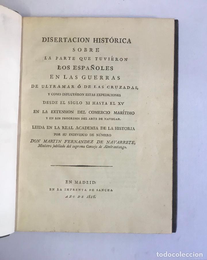 DISERTACION HISTÓRICA SOBRE LA PARTE QUE TUVIÉRON LOS ESPAÑOLES EN LAS GUERRAS DE ULTRAMAR Ó DE LAS (Libros Antiguos, Raros y Curiosos - Historia - Otros)