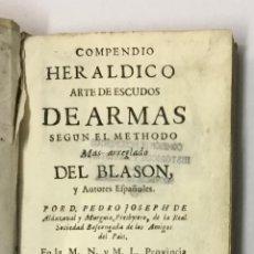 Alte Bücher - COMPENDIO HERALDICO. ARTE DE ESCUDOS DE ARMAS SEGUN EL METHODO MAS ARREGLADO DEL BLASON, Y AUTORES E - 142425069