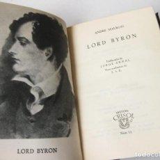 Libros antiguos: COLECCIÓN CRISOL Nº 11 - ANDRE MAUROIS - LORD BYRON - 1966 8ª EDICIÓN. Lote 144024266