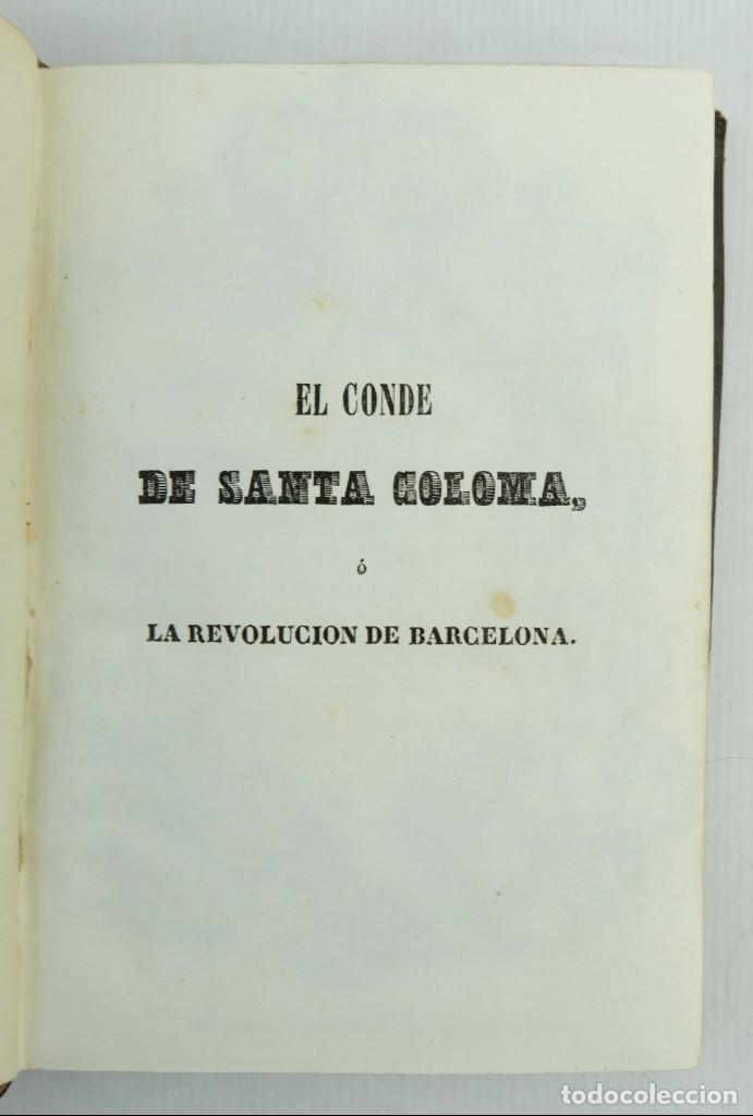 Libros antiguos: El conde de Santa Coloma o la revolución de Barcelona-D.J Garcia de Torres-1842. Tomo 2 - Foto 5 - 144029050
