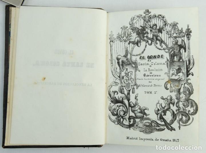 Libros antiguos: El conde de Santa Coloma o la revolución de Barcelona-D.J Garcia de Torres-1842. Tomo 2 - Foto 6 - 144029050