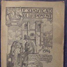 Libros antiguos: EXPOSIÇAO OLISIPONENSE EDIFICIO DO CARMO PLANTAS E PLANOS VISTAS E ASPECTOS - LISBOA 1914. Lote 144131666