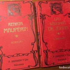 Libros antiguos: LOTE DOS LIBROS MODERNISTAS CA. 1900 - RENATA MAUPERIN (GONCOURT) Y LAS LÁGRIMAS DE JUANA (HOUSSAYE). Lote 144135877