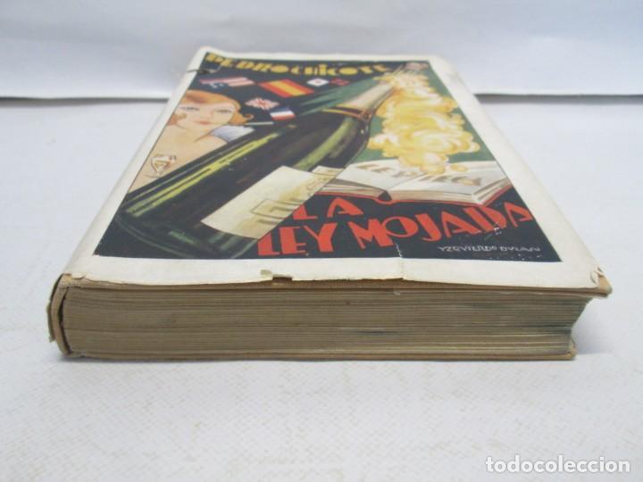 Libros antiguos: LA LEY MOJADA. PEDRO CHICOTE. DEDICADO POR EL AUTOR. 1930. SUCESORES DE RIVADENEYRA S.A. - Foto 3 - 144158278