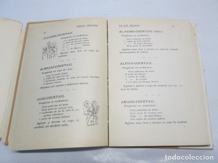 Libros antiguos: LA LEY MOJADA. PEDRO CHICOTE. DEDICADO POR EL AUTOR. 1930. SUCESORES DE RIVADENEYRA S.A. - Foto 13 - 144158278