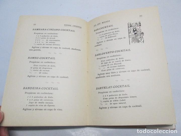 Libros antiguos: LA LEY MOJADA. PEDRO CHICOTE. DEDICADO POR EL AUTOR. 1930. SUCESORES DE RIVADENEYRA S.A. - Foto 14 - 144158278