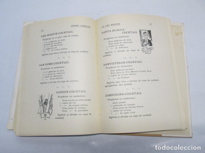 Libros antiguos: LA LEY MOJADA. PEDRO CHICOTE. DEDICADO POR EL AUTOR. 1930. SUCESORES DE RIVADENEYRA S.A. - Foto 16 - 144158278