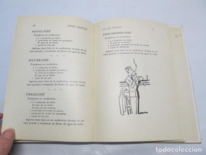Libros antiguos: LA LEY MOJADA. PEDRO CHICOTE. DEDICADO POR EL AUTOR. 1930. SUCESORES DE RIVADENEYRA S.A. - Foto 18 - 144158278