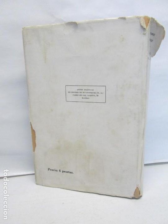 Libros antiguos: LA LEY MOJADA. PEDRO CHICOTE. DEDICADO POR EL AUTOR. 1930. SUCESORES DE RIVADENEYRA S.A. - Foto 44 - 144158278
