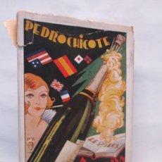Libros antiguos: LA LEY MOJADA. PEDRO CHICOTE. DEDICADO POR EL AUTOR. 1930. SUCESORES DE RIVADENEYRA S.A. . Lote 144158278