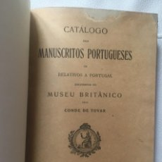 Libros antiguos: CATÁLOGO DOS MANUSCRITOS PORTUGUESES OU RELATIVOS A PORTUGAL... (1932). Lote 144161654