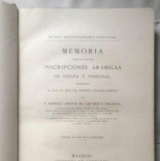 Libros antiguos: MEMORIA ACERCA DE ALGUNAS INSCRIPCIONES ARÁBIGAS DE ESPAÑA Y PORTUGAL. (1883). Lote 144162058