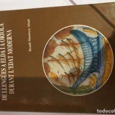 Libros antiguos: VARIACIÓ I DESPLAÇAMENT DE LLENGÜES A ELDA I A ORIOLA. Lote 144165386