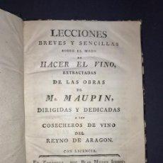 Libros antiguos: LECCIONES DE COMO HACER EL VINO. ZARAGOZA 1786. MUY RARO. Lote 144215326