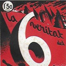 Libros antiguos: LA VERITAT DEL 6 D' OCTUBRE / J COSTA I DEU; MODESTO SABATÉ. BCN, 1936. 20X13CM. 172 P.. Lote 144222218