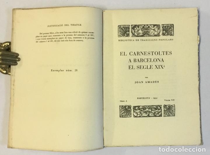 Libros antiguos: EL CARNESTOLTES A BARCELONA EL SEGLE XIXè. - AMADES, Joan. 130 EXEMPLARS EN PAPER DE FIL. - Foto 2 - 144248646