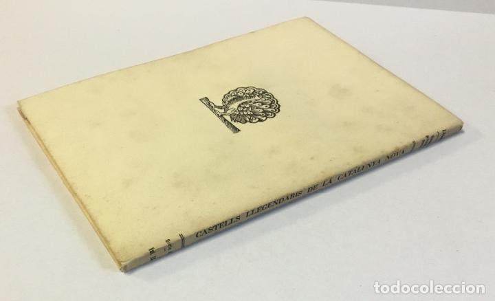 Libros antiguos: CASTELLS LLEGENDARIS DE LA CATALUNYA NOVA. - AMADES, Joan. 130 EXEMPLARS EN PAPER DE FIL. - Foto 4 - 144249458