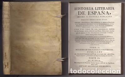 HISTORIA LITERARIA DE ESPAÑA. TOMO II PARTE II. - PP. FR. RAFAEL Y FR. PEDRO RODRIGUEZ MOHEDANO. (Libros Antiguos, Raros y Curiosos - Historia - Otros)