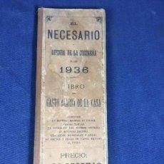 Libros antiguos: EL NECESARIO O AGENDA DE LA COCINERA PARA 1936 2 PESETAS MADRID EDIT HERNANDO 30,5X10,5CMS. Lote 144273798