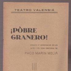 Alte Bücher - POBRE GRANERO PACO MARIN MELIA 10 PAGINAS TEATRO VALENSIA MADRID AÑO 1922 LE2758 - 144304658