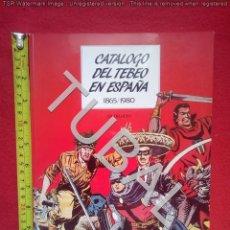 Libros antiguos: TUBAL CATÁLOGO DEL TEBEO EN ESPAÑA G4. Lote 177578959