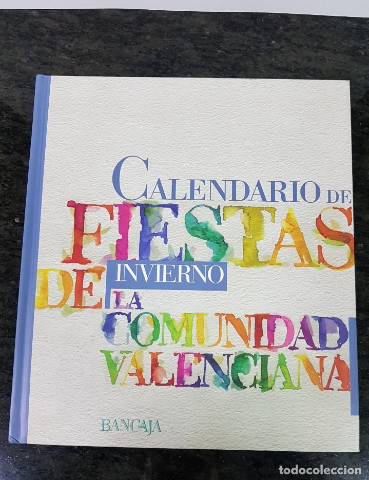 FIESTAS DE LA COMUNIDAD VALENCIANA (Libros Antiguos, Raros y Curiosos - Bellas artes, ocio y coleccionismo - Otros)