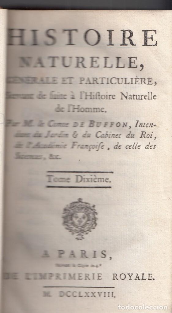 COMTE DE BUFFON: HISTOIRE NATURELLE. TOMO X. HISTORIA NATURAL. PARIS, 1778. DEMOGRAFÍA (Libros Antiguos, Raros y Curiosos - Ciencias, Manuales y Oficios - Otros)