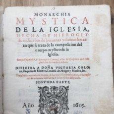 Libros antiguos: MONARCHIA MYSTICA DE LA YGLESIA HECHA DE HYEROGLIFICOS ZARAGOZA 1605 LORENZO ZAMORA. Lote 144540814