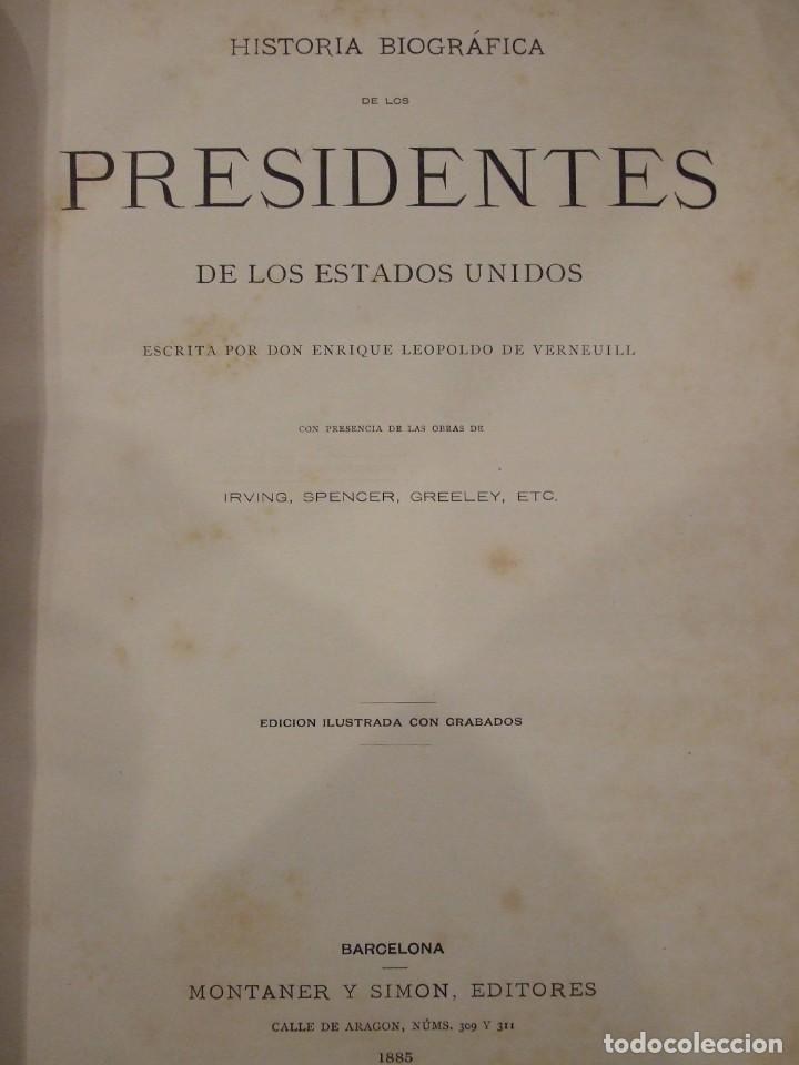 LOS PRESIDENTES DE LOS ESTADOS UNIDOS - VERNEUILL - MONTANER Y SIMON 1885 BARCELONA ILUSTRADA (Libros Antiguos, Raros y Curiosos - Historia - Otros)