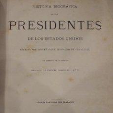 Libros antiguos: LOS PRESIDENTES DE LOS ESTADOS UNIDOS - VERNEUILL - MONTANER Y SIMON 1885 BARCELONA ILUSTRADA. Lote 144558522