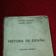 Libros antiguos: HISTORIA DE ESPAÑA. SEGUNDO GRADO.. Lote 144569201