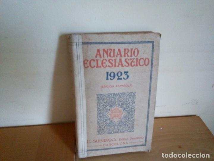 ANUARIO ECLESIASTICO 1923 (Libros Antiguos, Raros y Curiosos - Historia - Otros)